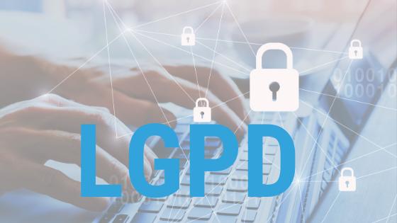 LGPD - Lei Geral de Protecao de Dados